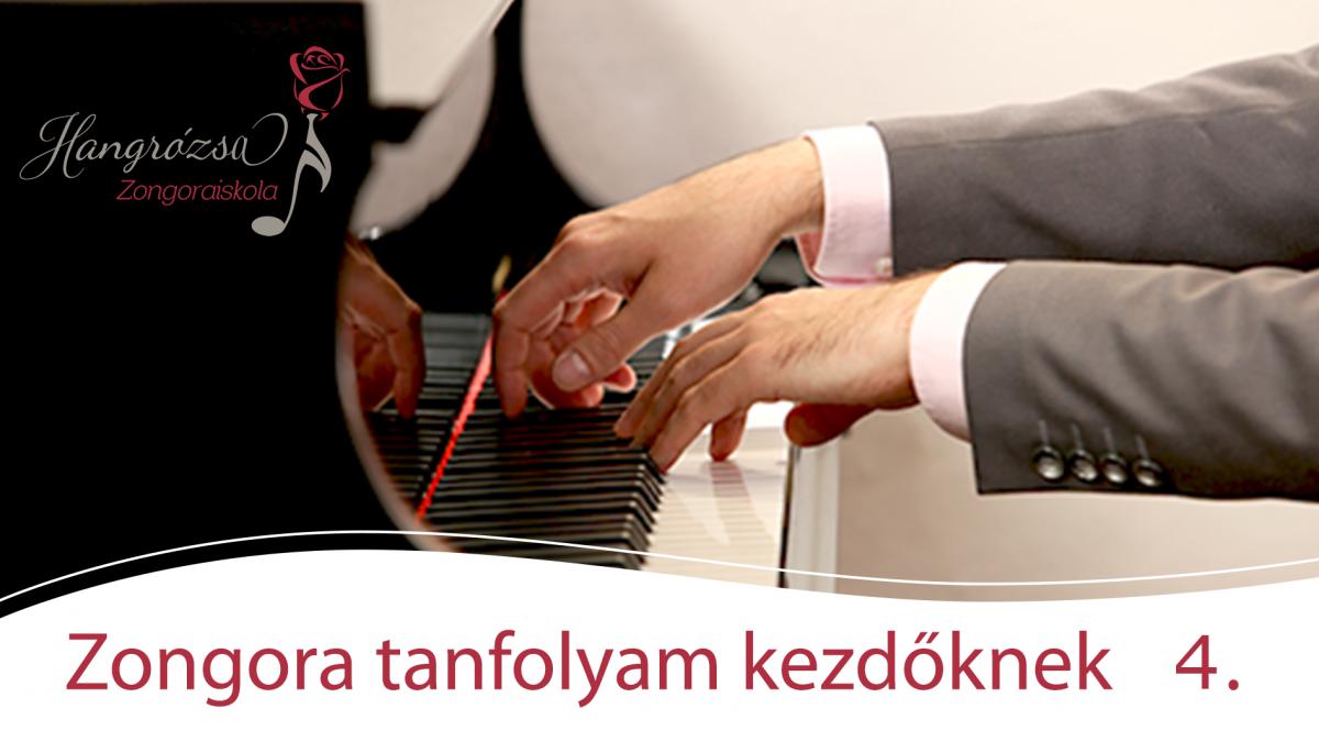 Zongora kurzus kezdőknek 4.